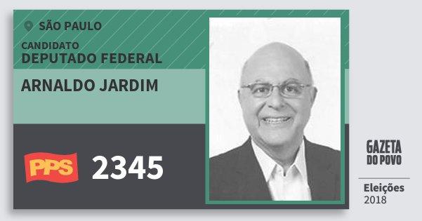 Santinho Arnaldo Jardim 2345 (PPS) Deputado Federal | São Paulo | Eleições 2018