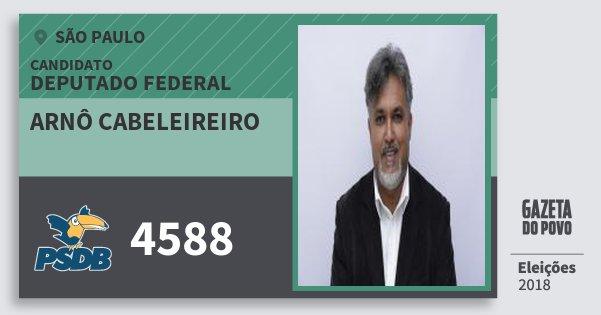 Santinho Arnô Cabeleireiro 4588 (PSDB) Deputado Federal | São Paulo | Eleições 2018