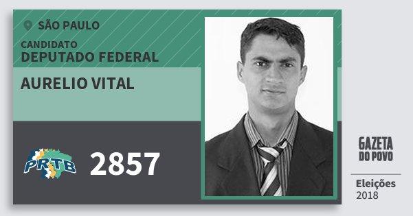 Santinho Aurelio Vital 2857 (PRTB) Deputado Federal | São Paulo | Eleições 2018