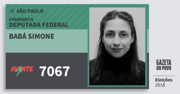 Santinho Babá Simone 7067 (AVANTE) Deputada Federal | São Paulo | Eleições 2018