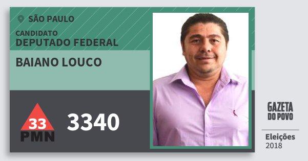 Santinho Baiano Louco 3340 (PMN) Deputado Federal | São Paulo | Eleições 2018