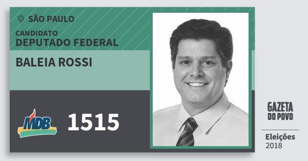 Santinho Baleia Rossi 1515 (MDB) Deputado Federal | São Paulo | Eleições 2018
