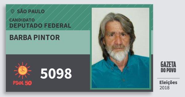 Santinho Barba Pintor 5098 (PSOL) Deputado Federal | São Paulo | Eleições 2018