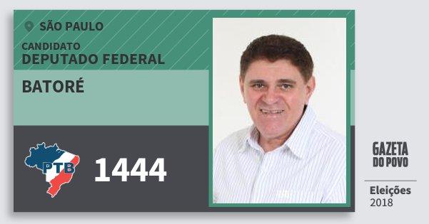 Santinho Batoré 1444 (PTB) Deputado Federal | São Paulo | Eleições 2018
