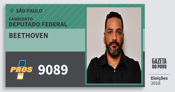 Santinho Beethoven 9089 (PROS) Deputado Federal | São Paulo | Eleições 2018