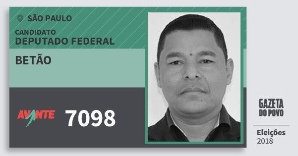 Santinho Betão 7098 (AVANTE) Deputado Federal | São Paulo | Eleições 2018