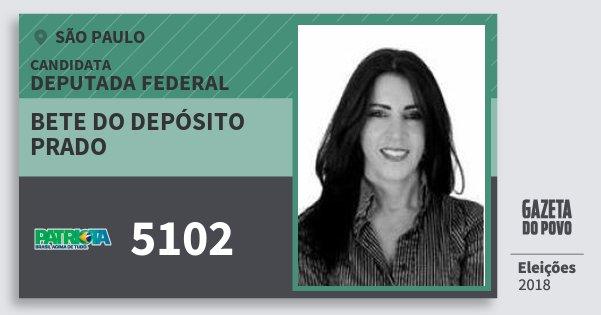 Santinho Bete do Depósito Prado 5102 (PATRI) Deputada Federal | São Paulo | Eleições 2018
