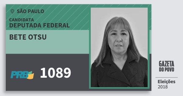 Santinho Bete Otsu 1089 (PRB) Deputada Federal | São Paulo | Eleições 2018