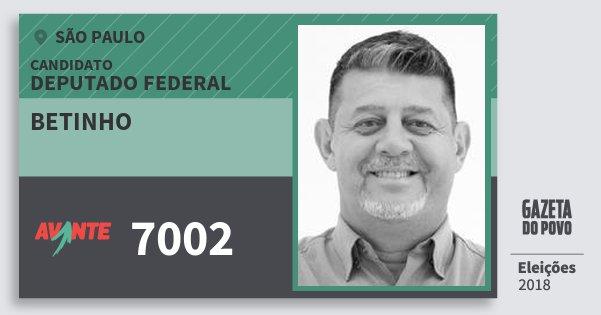Santinho Betinho 7002 (AVANTE) Deputado Federal | São Paulo | Eleições 2018