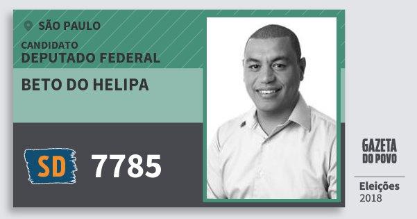 Santinho Beto do Helipa 7785 (SOLIDARIEDADE) Deputado Federal | São Paulo | Eleições 2018