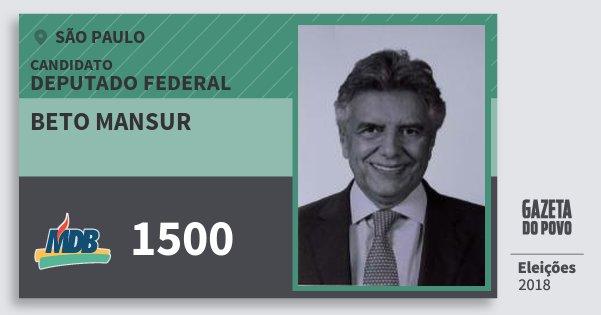 Santinho Beto Mansur 1500 (MDB) Deputado Federal | São Paulo | Eleições 2018