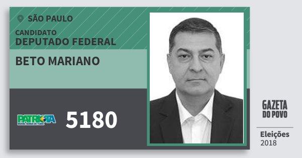 Santinho Beto Mariano 5180 (PATRI) Deputado Federal | São Paulo | Eleições 2018