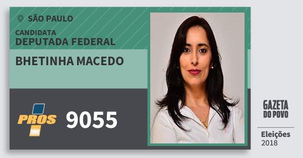 Santinho Bhetinha Macedo 9055 (PROS) Deputada Federal | São Paulo | Eleições 2018