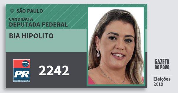 Santinho Bia Hipolito 2242 (PR) Deputada Federal | São Paulo | Eleições 2018
