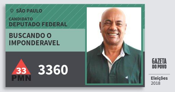 Santinho Buscando O Imponderavel 3360 (PMN) Deputado Federal | São Paulo | Eleições 2018