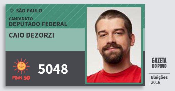 Santinho Caio Dezorzi 5048 (PSOL) Deputado Federal | São Paulo | Eleições 2018