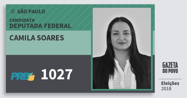 Santinho Camila Soares 1027 (PRB) Deputada Federal | São Paulo | Eleições 2018