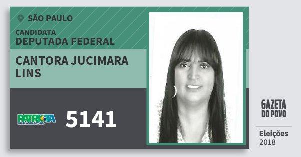 Santinho Cantora Jucimara Lins 5141 (PATRI) Deputada Federal | São Paulo | Eleições 2018