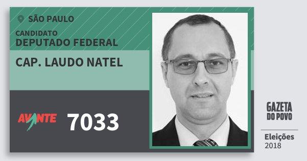 Santinho Cap. Laudo Natel 7033 (AVANTE) Deputado Federal | São Paulo | Eleições 2018