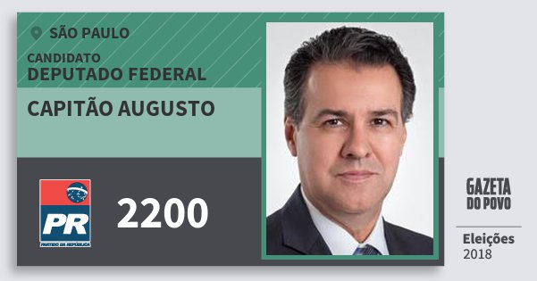 Santinho Capitão Augusto 2200 (PR) Deputado Federal | São Paulo | Eleições 2018