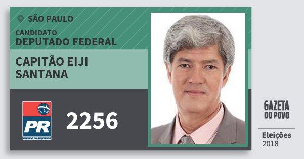 Santinho Capitão Eiji Santana 2256 (PR) Deputado Federal | São Paulo | Eleições 2018