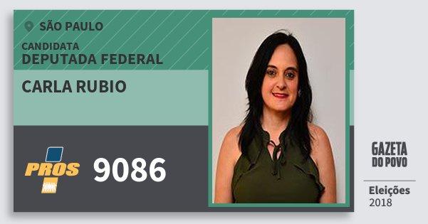 Santinho Carla Rubio 9086 (PROS) Deputada Federal | São Paulo | Eleições 2018