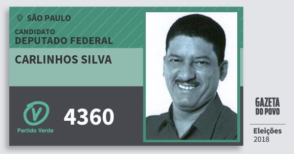 Santinho Carlinhos Silva 4360 (PV) Deputado Federal | São Paulo | Eleições 2018