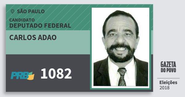 Santinho Carlos Adao 1082 (PRB) Deputado Federal | São Paulo | Eleições 2018