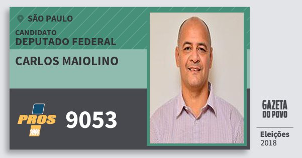 Santinho Carlos Maiolino 9053 (PROS) Deputado Federal | São Paulo | Eleições 2018