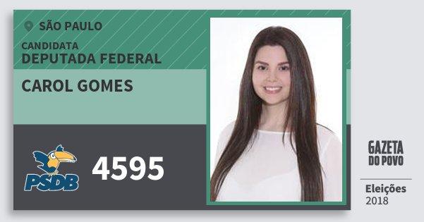 Santinho Carol Gomes 4595 (PSDB) Deputada Federal | São Paulo | Eleições 2018