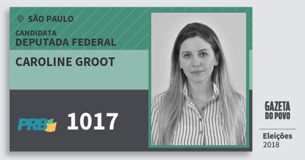 Santinho Caroline Groot 1017 (PRB) Deputada Federal | São Paulo | Eleições 2018