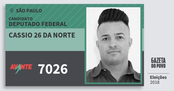 Santinho Cassio 26 da Norte 7026 (AVANTE) Deputado Federal | São Paulo | Eleições 2018