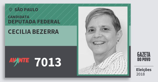 Santinho Cecilia Bezerra 7013 (AVANTE) Deputada Federal | São Paulo | Eleições 2018