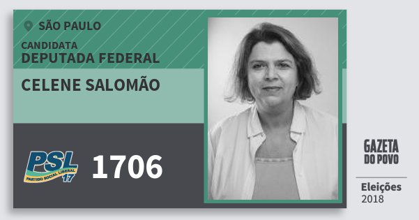 Santinho Celene Salomão 1706 (PSL) Deputada Federal | São Paulo | Eleições 2018