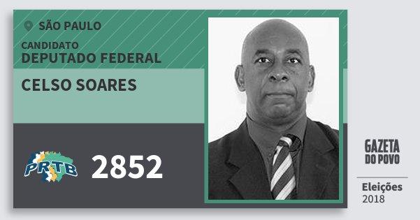 Santinho Celso Soares 2852 (PRTB) Deputado Federal | São Paulo | Eleições 2018