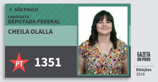 Santinho Cheila Olalla 1351 (PT) Deputada Federal | São Paulo | Eleições 2018
