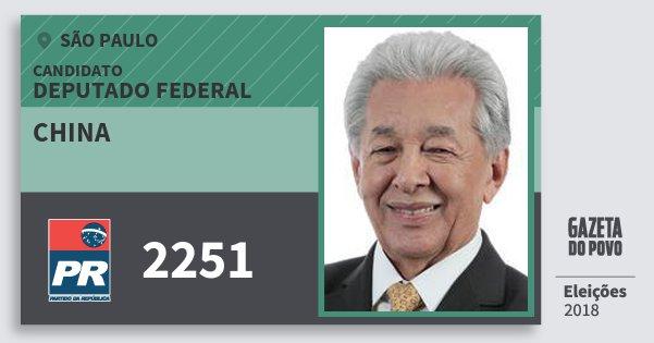 Santinho China 2251 (PR) Deputado Federal   São Paulo   Eleições 2018