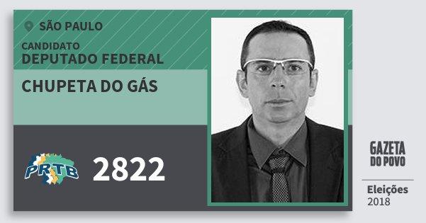 Santinho Chupeta do Gás 2822 (PRTB) Deputado Federal | São Paulo | Eleições 2018