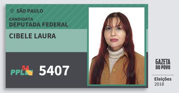 Santinho Cibele Laura 5407 (PPL) Deputada Federal | São Paulo | Eleições 2018