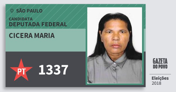 Santinho Cicera Maria 1337 (PT) Deputada Federal | São Paulo | Eleições 2018