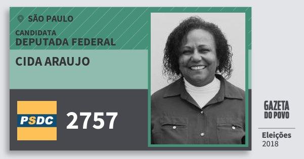Santinho Cida Araujo 2757 (DC) Deputada Federal | São Paulo | Eleições 2018