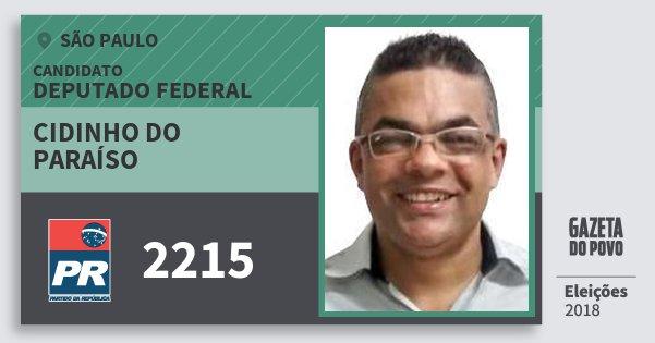 Santinho Cidinho do Paraíso 2215 (PR) Deputado Federal | São Paulo | Eleições 2018