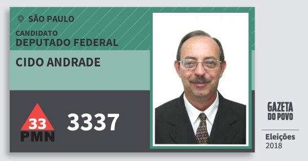 Santinho Cido Andrade 3337 (PMN) Deputado Federal | São Paulo | Eleições 2018