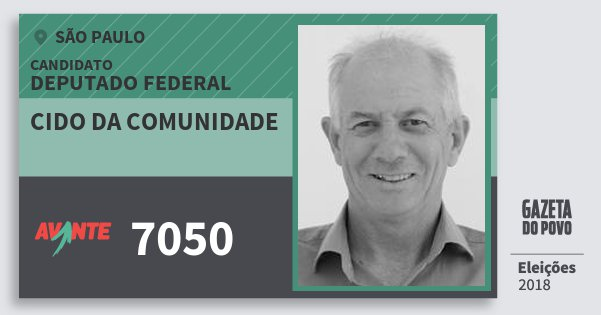 Santinho Cido da Comunidade 7050 (AVANTE) Deputado Federal | São Paulo | Eleições 2018
