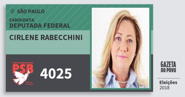 Santinho Cirlene Rabecchini 4025 (PSB) Deputada Federal | São Paulo | Eleições 2018