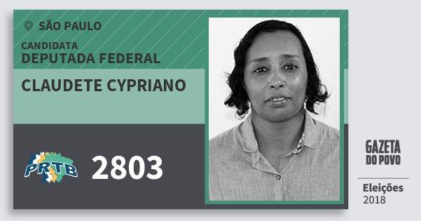 Santinho Claudete Cypriano 2803 (PRTB) Deputada Federal | São Paulo | Eleições 2018