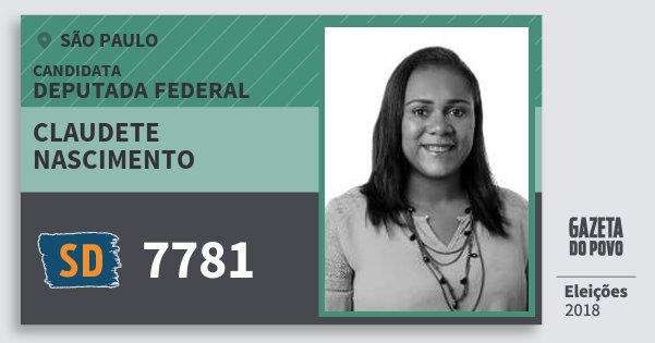 Santinho Claudete Nascimento 7781 (SOLIDARIEDADE) Deputada Federal | São Paulo | Eleições 2018