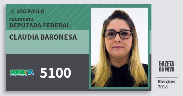 Santinho Claudia Baronesa 5100 (PATRI) Deputada Federal | São Paulo | Eleições 2018