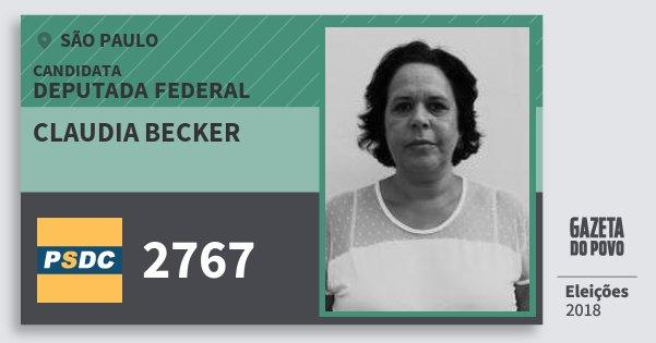 Santinho Claudia Becker 2767 (DC) Deputada Federal | São Paulo | Eleições 2018