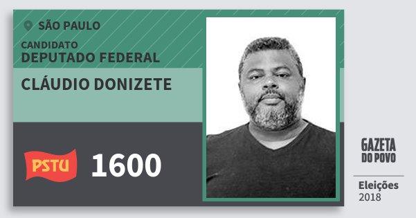 Santinho Cláudio Donizete 1600 (PSTU) Deputado Federal | São Paulo | Eleições 2018